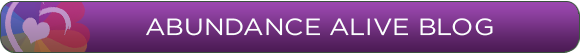 Abundance Alive Blog